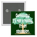 Obsesión de la genealogía pin