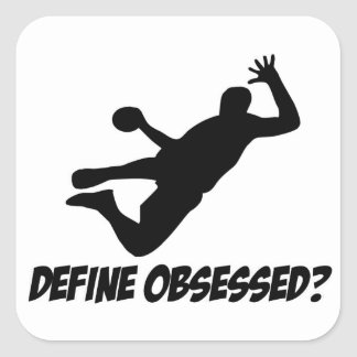 Obsesionado con balonmano pegatina cuadrada
