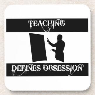 obsesionado con la enseñanza posavasos