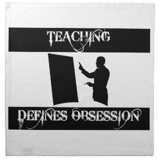 obsesionado con la enseñanza servilletas de papel