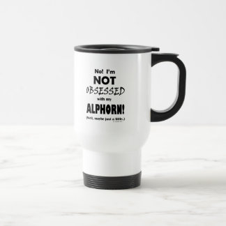 Obsessed Alphorn Travel Mug