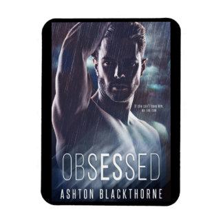Obsessed by Ashton Blackthorne - Book Cover Magnet