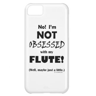 Obsessed Flute Case For iPhone 5C