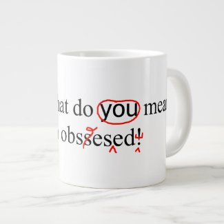 Obsessed Proofreader Error Corrections Giant Coffee Mug