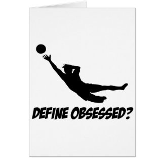 Obsessed with goalkeep greeting cards