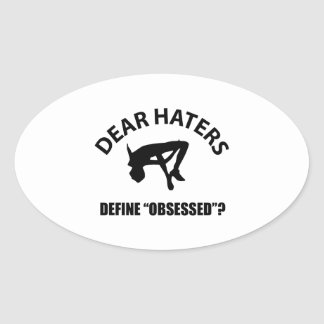 Obsessed with High Jump designs Oval Sticker