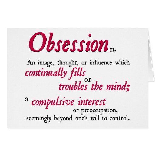 Obsession Definition Greeting Card