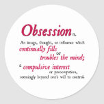 Obsession Definition Round Stickers
