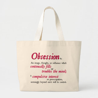 Obsession Definition Tote Bag