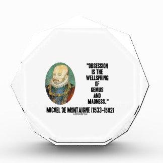 Obsession Wellspring Genius Madness de Montaigne Award