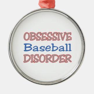 Obsessive Baseball Disorder Metal Ornament
