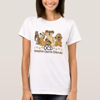 Obsessive Canine Disorder Dog Lover T-Shirt