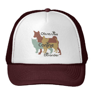 Obsessive Canine Disorder Hat