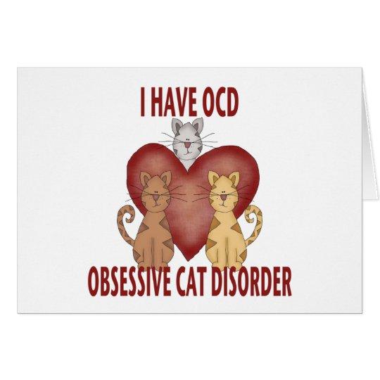 Obsessive Cat Disorder Card