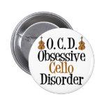 Obsessive Cello Disorder 2 Inch Round Button