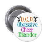 Obsessive Cheer Disorder 2 Inch Round Button