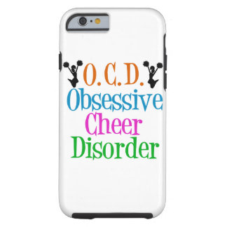 Obsessive Cheer Disorder Tough iPhone 6 Case