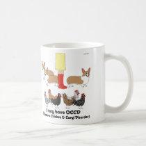 Obsessive Chicken & Corgi Disorder Mug