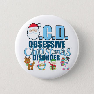 Obsessive Christmas Disorder (blue) Pinback Button