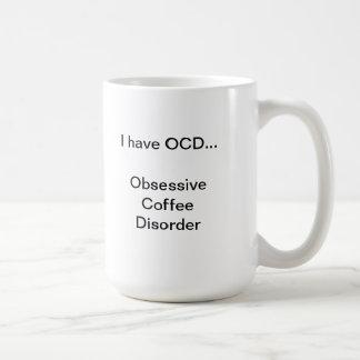 Obsessive Coffee Disorder Coffee Mug