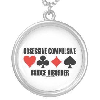 Obsessive Compulsive Bridge Disorder Necklace