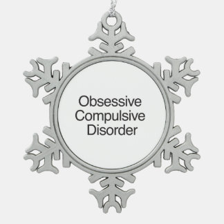Obsessive Compulsive Disorder.ai Snowflake Pewter Christmas Ornament
