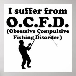 Obsessive Compulsive Fishing Disorder Print