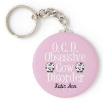Obsessive Cow Disorder Cute Pink Keychain