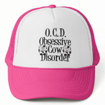 Obsessive Cow Disorder Trucker Hat