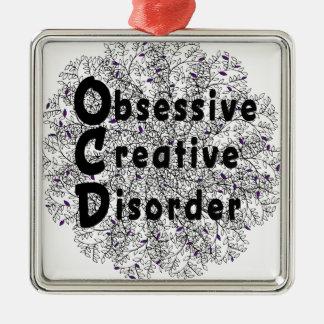 Obsessive Creative Disorder - Artist Metal Ornament