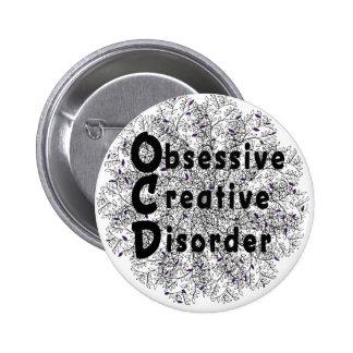 Obsessive Creative Disorder - Artist Pinback Button