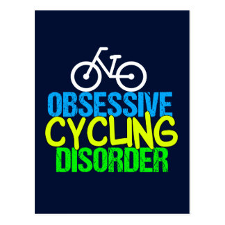 Obsessive Cycling Disorder Cyclist Postcard