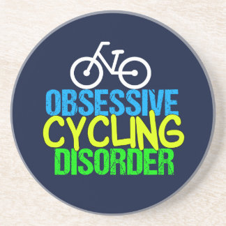 Obsessive Cycling Disorder Cyclist Sandstone Coaster