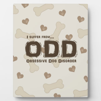 Obsessive Dog Disorder Plaque