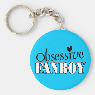Obsessive Fanboy Keychains