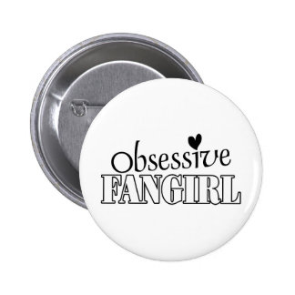 Obsessive Fangirl Pinback Button