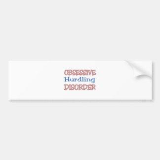 Obsessive Hurdling Disorder Bumper Sticker