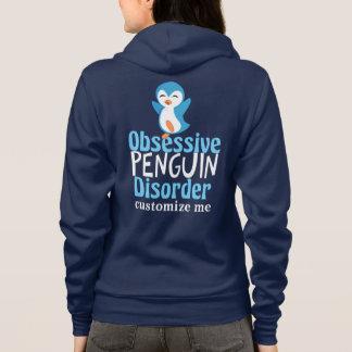 Obsessive Penguin Disorder Cute Hoodie