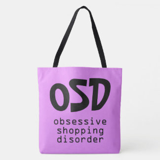 """""""Obsessive Shopping Disorder"""" bags Tote Bag"""