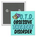 Obsessive Theatre Disorder 2 Inch Square Button