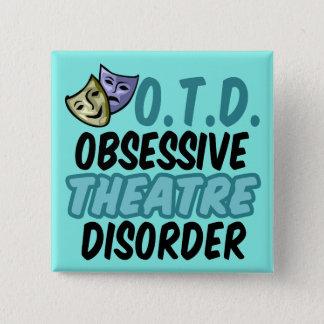 Obsessive Theatre Disorder Button