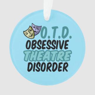 Obsessive Theatre Disorder Ornament