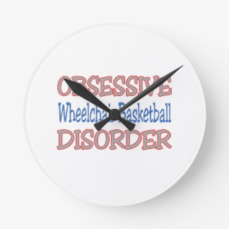 Obsessive Wheelchair Basketball Disorder Round Clocks