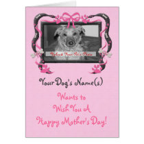 OBSOLETE Mother's Day Card from the Dog!