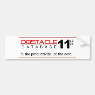 Obstacle Database 11g Car Bumper Sticker