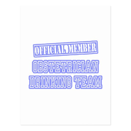 Obstetrician Drinking Team Postcard