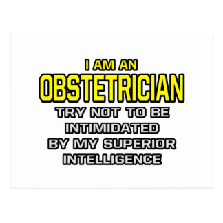 Obstetrician...Superior Intelligence Postcard