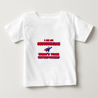Obstetrician .. What's Your Superpower? Baby T-Shirt
