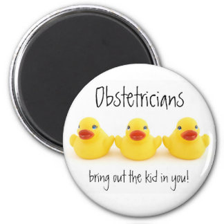 Obstetricians and Yellow Rubber Ducks 2 Inch Round Magnet