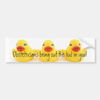 Obstetricians and Yellow Rubber Ducks Bumper Sticker